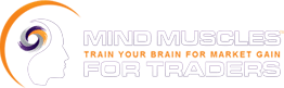 Mind Muscles for Traders