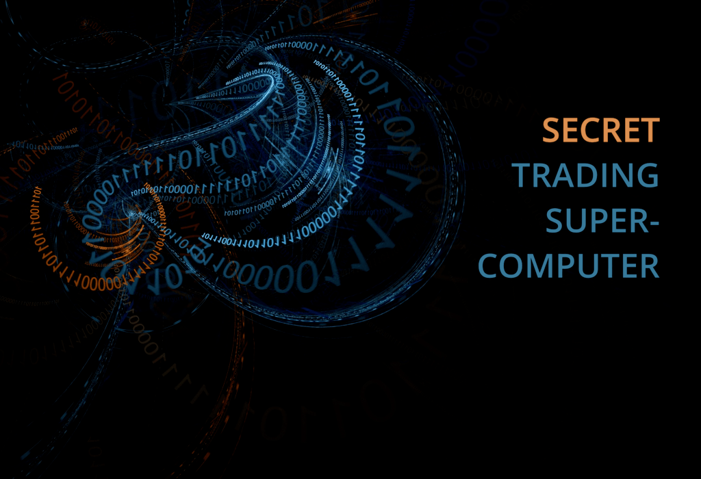 Your secret trading computer
