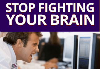 Image of Stop Fighting Your Brain ebook.